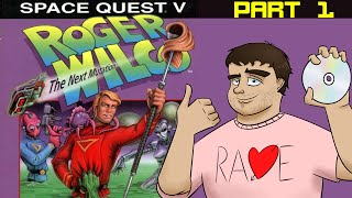 Let's Play Space Quest V (Part 1)
