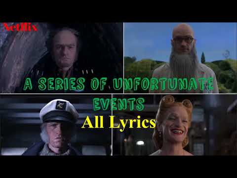 Ultimate Lyrics for all Look Away Intros in A Series of Unfortunate Events   1 hour extended