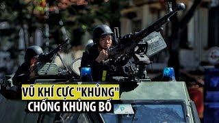 """Dàn vũ khí cực """"khủng"""" để răn đe, tiêu diệt khủng bố trong cuộc diễn tập ở TP.HCM"""
