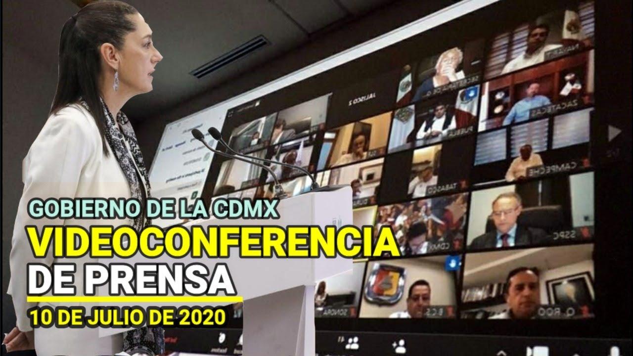 Videoconferencia de prensa de Claudia Sheinbaum Gobierno de la CDMX | Viernes 10 de julio de 2020