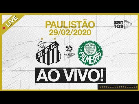 AO VIVO: SANTOS 0 X 0 PALMEIRAS | NARRAÇÃO | PAULISTÃO (29/02/20)