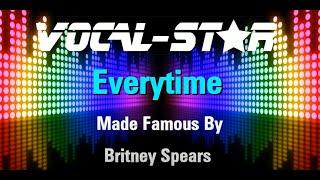 Britney Spears - Everytime (Karaoke Version) with Lyrics HD Vocal-Star Karaoke