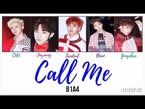 B1A4 - Call Me (내게 전화해) [English subs + Romanization + Hangul] HD