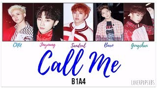 B1A4 - Call Me (?? ???) [English subs + Romanization + Hangul] HD MP3