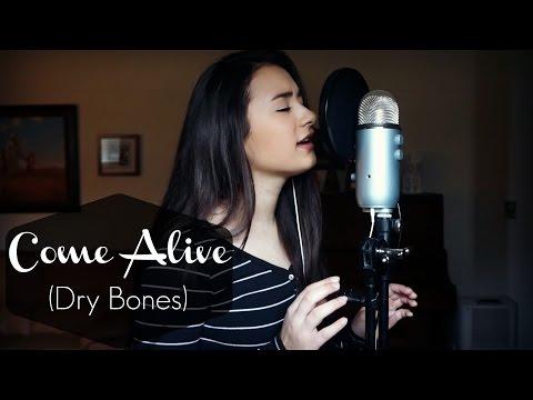 Come Alive (Dry Bones) | Lauren Daigle (cover)