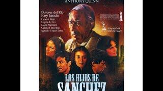 Los Hijos De Sánchez  Español Subtitulada Completa