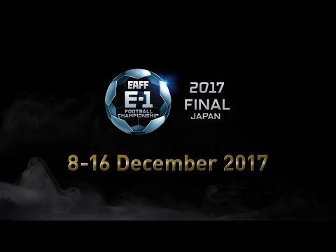 EAFF E-1 Football Championship 2017 Final Japan Participating Teams