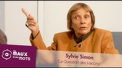 La Question des Vaccins - Sylvie Simon