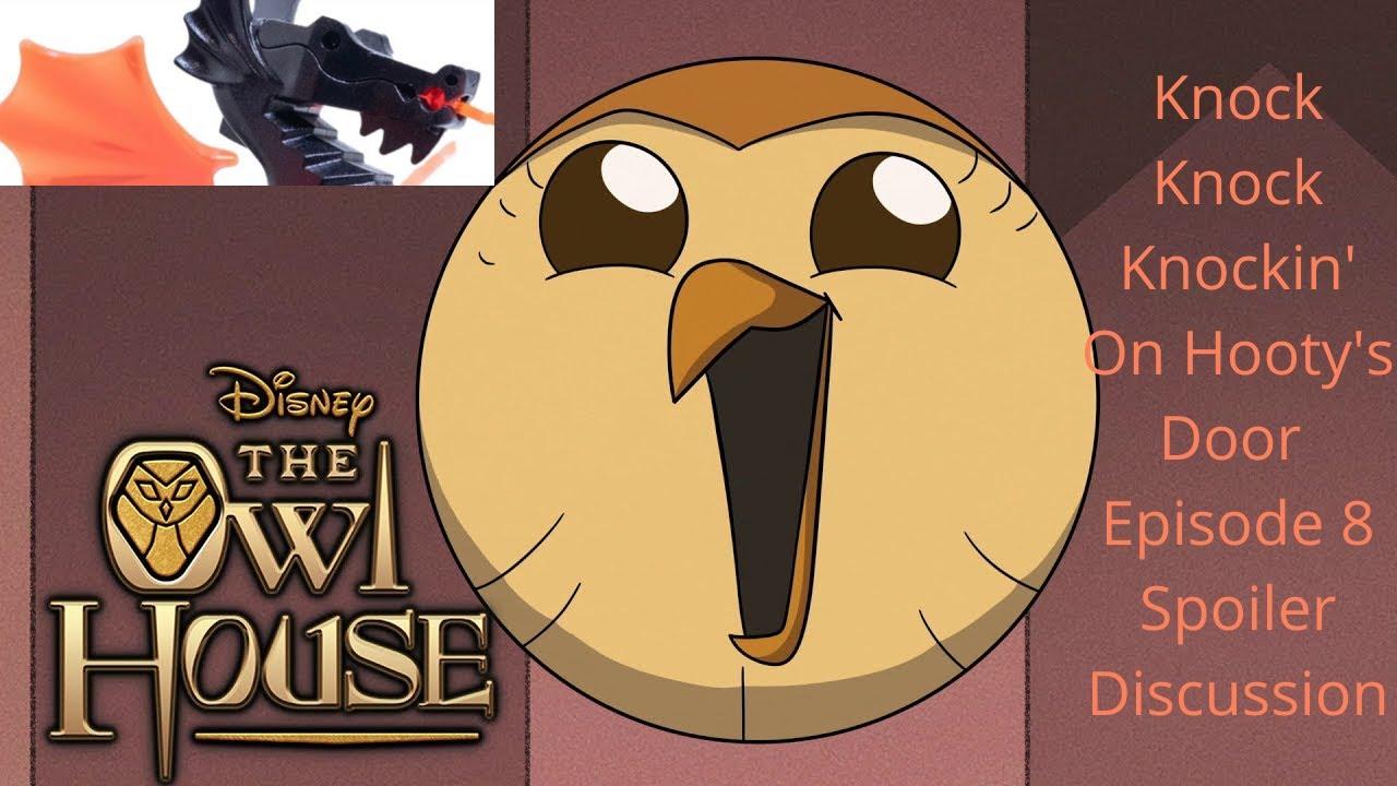 Download Owl House Season 2 Episode 8 Knock Knock Knockin' on Hooty's Door *SPOILER* Discussion