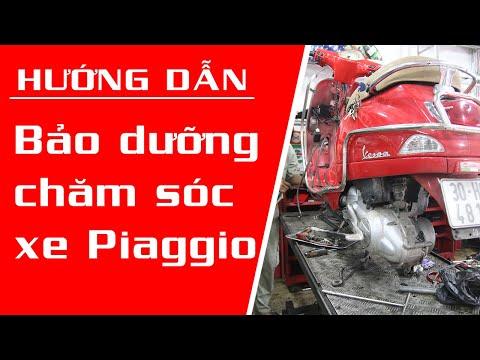 Cách bảo dưỡng xe piaggio mototech, giá bảo dưỡng xe máy piaggio