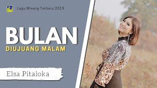Elsa Pitaloka - Bulan Di Ujung Malam Cipt  Tomi Z  [Official Music Video]  Lagu Minang