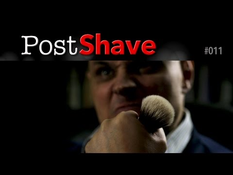 Post Shave 011: Shave Brush Drama and a Cheeky Cologne