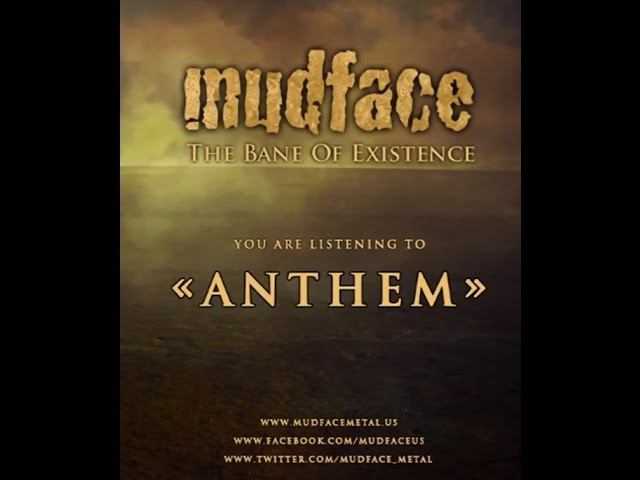 Mudface: Anthem