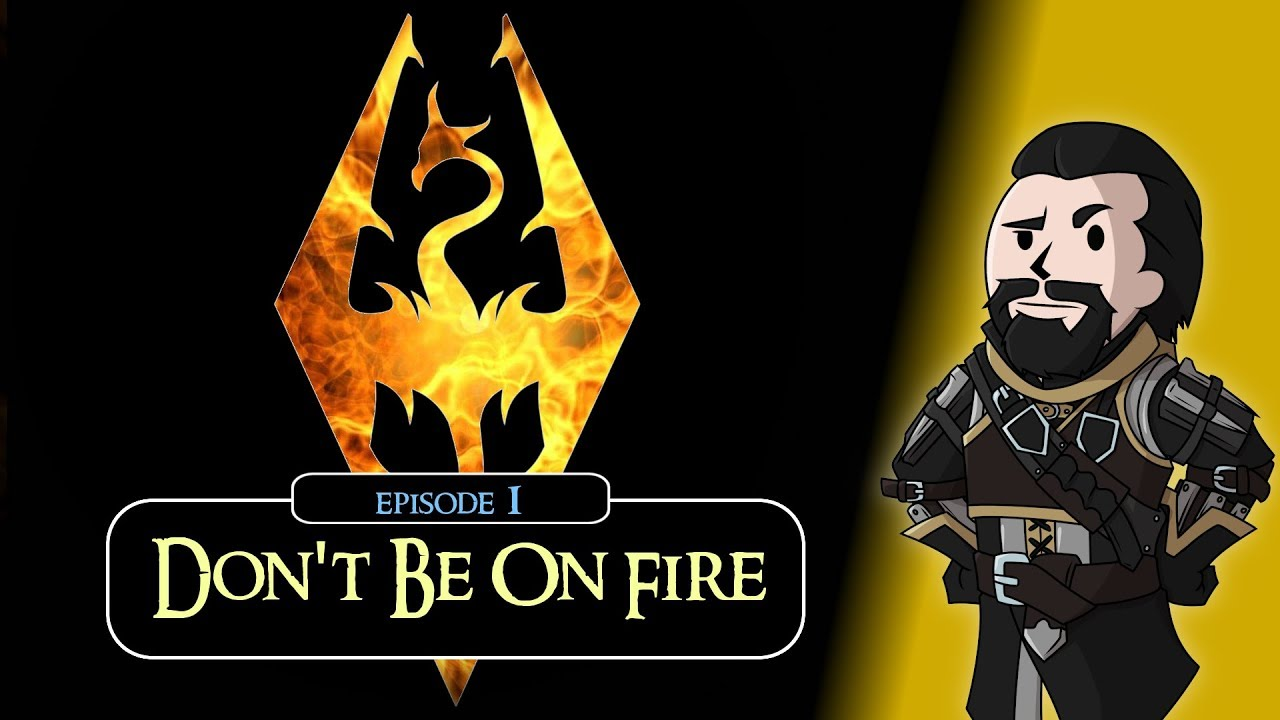 SKYRIM - Special Edition (Ch  5) #1 : Pro Tip - Don't Be On Fire