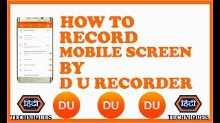 du recorder se video kaise banaye du recorder tutorial