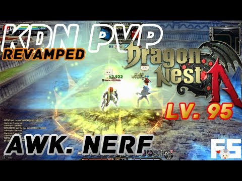 Dragon Nest PvP : Destroyer, Guardian, Flurry, Majesty, Raven, Arti, WW, DS, SS, GL KOF 95 KDN