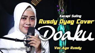 Download lagu Kacapi Suling Rusdy Oyag Cover II Do'aku ( Iyeth Bustami )