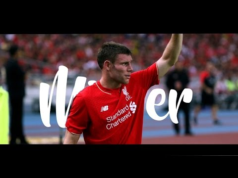 James Milner | Goals, Assists & Skills | 2016 HD