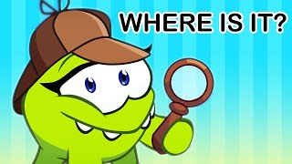Detective Om Nom   Where Is It?   Learning Cartoons For Children   Learn English with Om Nom