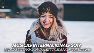Download lagu Músicas Internacionais Pop 2019 ✬ Top Internacional 2019 ✬ Musicas Internacionais Mais Tocadas 2019