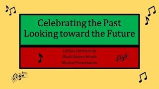 Lifeline Partnership Black History Month Musical Celebration