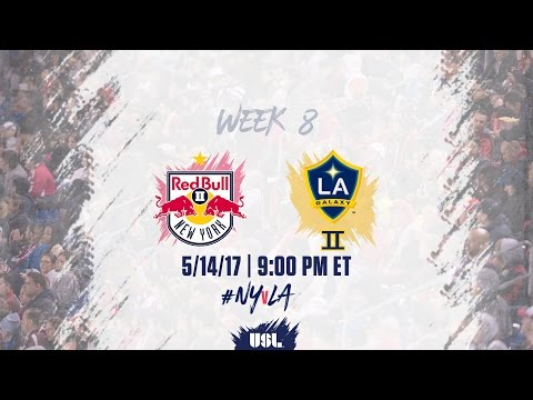 USL LIVE - New York Red Bulls II vs LA Galaxy II 5/14/17