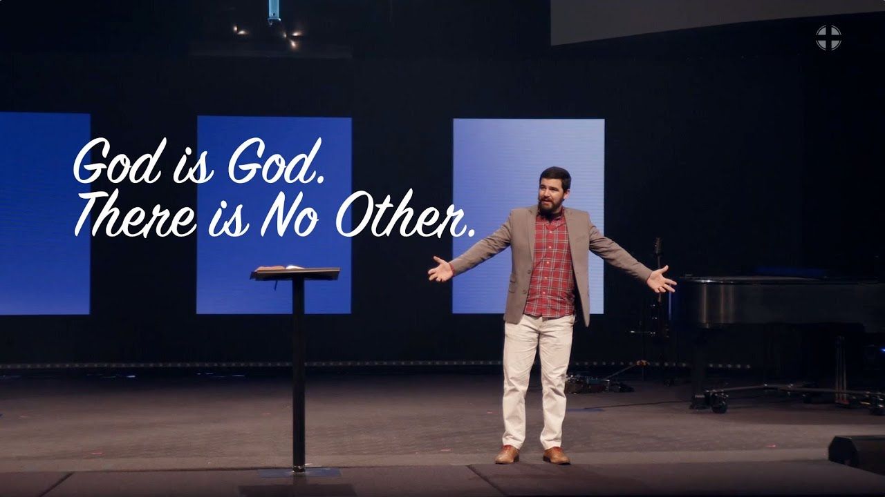 """""""God is God. There is No Other."""" Wes Wilkinson, Guest Speaker, July 11, 2021"""