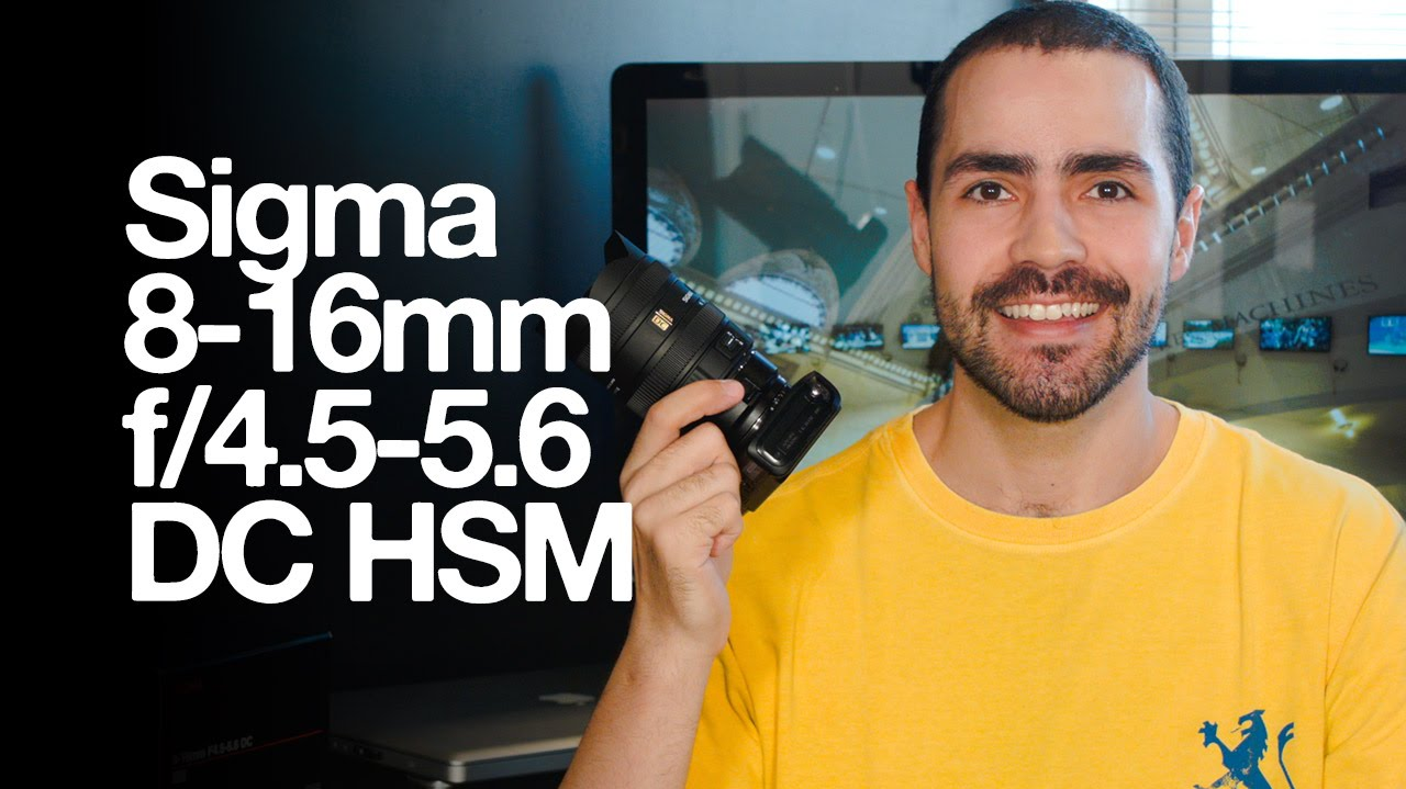 eae9203ed Sigma 8-16mm f/4.5-5.6 DC HSM Review