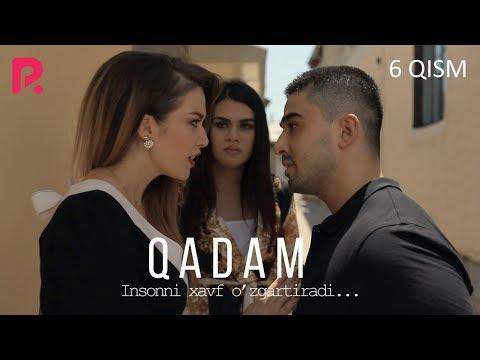 Qadam (o'zbek serial) | Кадам (узбек сериал) 6-qism