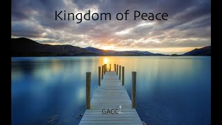 KIngdom of Peace: Part II Service 11 15 20