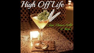 Maryland United - High Off Life (feat. Chance Willz & Sass)
