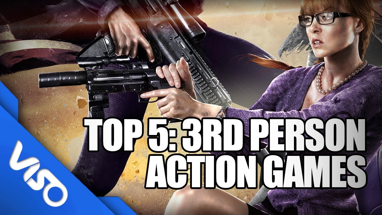 Top 5: Third Person Action Games