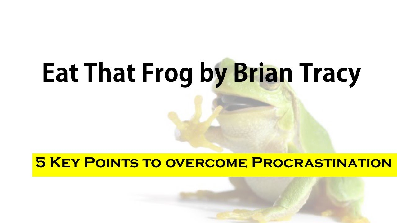 eat that frog summary pdf