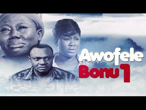 Download Awofele Bonu [Part 1] - Latest 2015 Nigerian Nollywood Drama Movie (Yoruba Full HD)