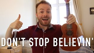 Dont Stop Believin - Journey (Ukulele Tutorial)
