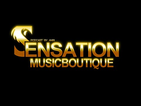 Andy Wild (aka Anri) – Sensation Music Boutique 040 on DI.Radio – 08.05.2015