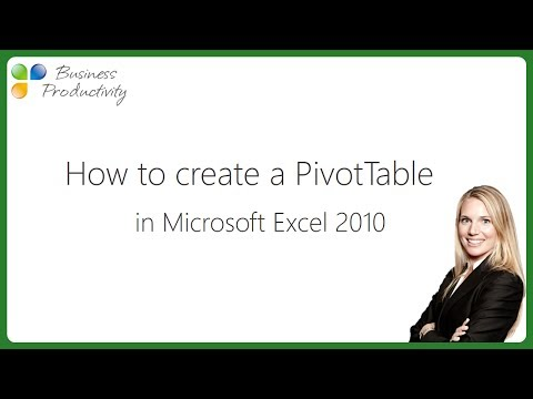 How To Create A Pivot Table In Microsoft Excel 2010