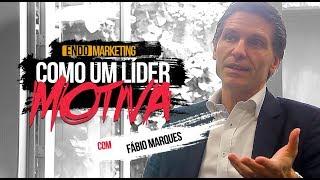 COMO um bom LÍDER MOTIVA os outros? -  Uma conversa com Fábio Marques | V4 ENDOMARKETING