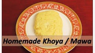 Homemade Khoya - Mawa (English)
