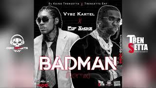 Vybz Kartel Ft Pop Smoke - Badman (Remix) | Official Audio | 2021