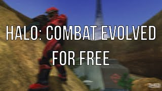How to Get Halo: Combat Evolved For FREE [Singleplayer & Multiplayer 2018]