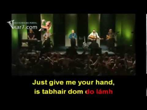 The Wolfe Tones - Give Me Your Hand