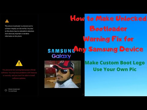 How To Make And Flash Boot-loader Warning Fix File For Any Samsung Without Any Tool 2020 Hindi/urdu