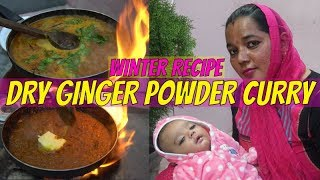 Sund (garlic curry) || winter recipes || ginger garlic curry recipe || cold and cough home remedies