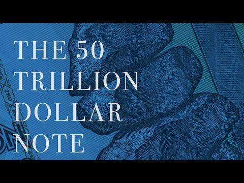 The 50 Trillion Zimbabwe Dollar Note