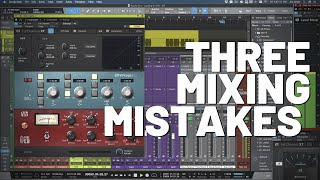 Common Mixing Mistakes