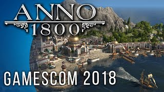 Anno 1800 Gameplay (Gamescom)