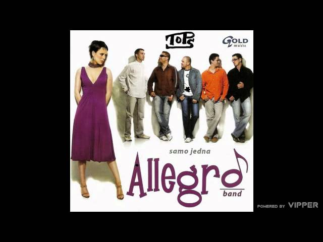 Allegro Band - Samo jedna - (Audio 2007)