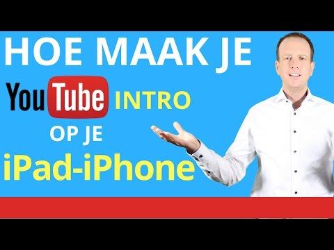 hoe maak je een intro op je telefoon ipad ipad tablet youtube intro maken op telefoon 2019