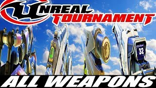 Unreal Tournament - All Weapons